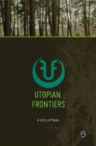 Utopian Frontiers A Story of Hope Cover Art